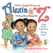 The New-Fangled Adventures of Alexia and Z