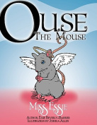 Ouse the Mouse