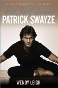 Patrick Swayze One Last Dance