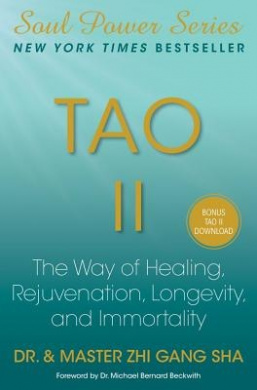 Tao II: The Way of All Life