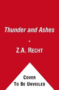 Thunder and Ashes