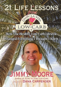 21 Life Lessons from Livin' La Vida Low-Carb