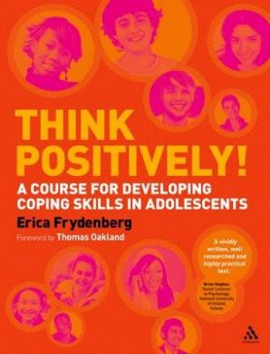 Thinking Positively, Staying on Top: Coping Skills for Adolescents