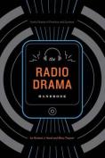 The Radio Drama Handbook