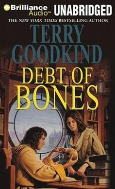 Debt of Bones (Sword of Truth (Audio))