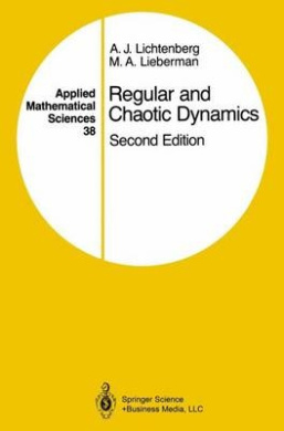 Regular and Chaotic Dynamics (Applied Mathematical Sciences)