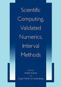 Scientific Computing, Validated Numerics, Interval Methods