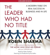 The Leader Who Had No Title [Audio]