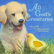 All God's Creatures [Board book]