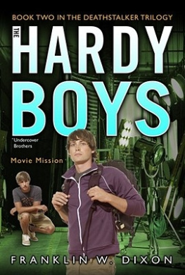 Movie Mission: Book Two in the Deathstalker Trilogy (Hardy Boys: Undercover Brothers)