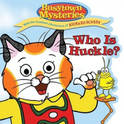 Who Is Huckle? [Board Book]