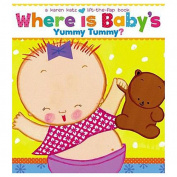 Where Is Baby's Yummy Tummy? (Karen Katz Lift-The-Flap Books) [Board book]