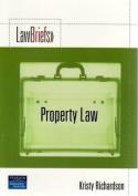 Property Law (Law Briefs)