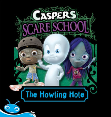 Bug Club Level 17 - Turquoise: Casper's Scare School - The Howling Hole (Reading Level 17/F&P Level J)