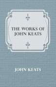 The Works of John Keats