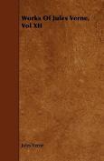 Works of Jules Verne, Vol XII