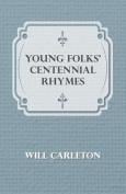 Young Folks' Centennial Rhymes