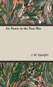 Air Power in the Next War