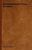 Romain Rolland's Essays on Music