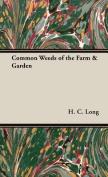 Common Weeds of the Farm & Garden