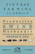 Productive Swine Husbandry