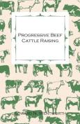 Progressive Beef Cattle Raising