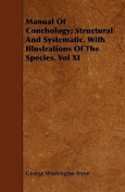 Manual of Conchology; Structural and Systematic. with Illustrations of the Species. Vol XI