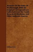 Memoirs of the Duke of Marlborough, with His Original Correspondence