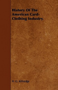 History of the American Card-Clothing Industry.