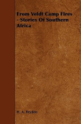 From Veldt Camp Fires - Stories of Southern Africa