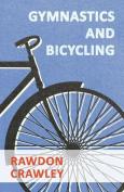 Gymnastics and Bicycling
