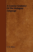 A Concise Grammer of the Malagasy Language