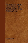 Final Report of the Issues Course of the Students' Army Training Corps