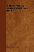 A History of the Modern World 1815-1910