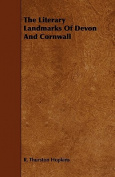 The Literary Landmarks of Devon and Cornwall