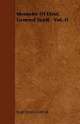 Memoirs of Lieut. General Scott - Vol. II