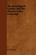 The Storming of London and the Thames Valley Campaign