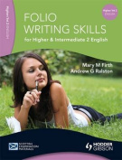 Folio Writing Skills for Higher and Intermediate 2 English
