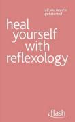 Heal Yourself with Reflexology