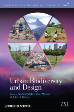 Urban Biodiversity and Design (Conservation Science and Practice)