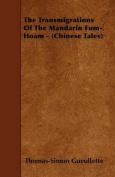 The Transmigrations of the Mandarin Fum-Hoam -