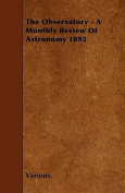 The Observatory - A Monthly Review of Astronomy 1892
