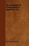 The Essentials of Composition as Applied to Art