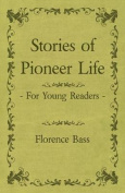 Stories of Pioneer Life for Young Readers