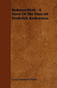 Hohenzollern - A Story of the Time of Frederick Barbarossa