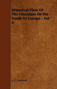 Historical View of the Literature of the South of Europe - Vol 4