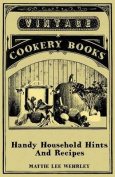 Handy Household Hints and Recipes