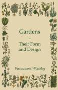 Gardens - Their Form and Design