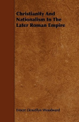 Christianity and Nationalism in the Later Roman Empire