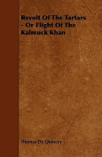 Revolt of the Tartars - Or Flight of the Kalmuck Khan